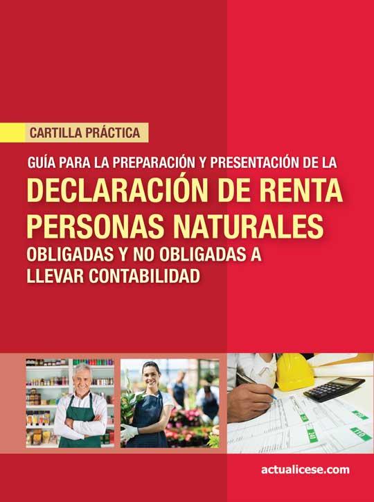 [Cartilla Práctica] Guía para la preparación y presentación de la declaración de renta personas naturales, año gravable 2013