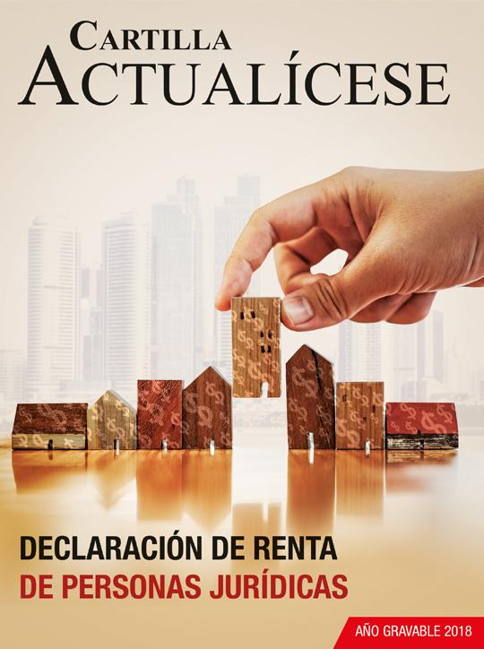 [Cartilla Práctica] Declaración de renta de personas jurídicas – año gravable 2018
