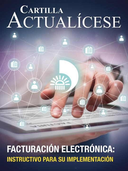 [Cartilla Práctica] Facturación electrónica: instructivo para su implementación