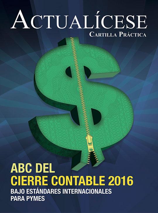 [Cartilla Práctica] ABC del cierre contable 2016 bajo Estándares Internacionales para Pymes