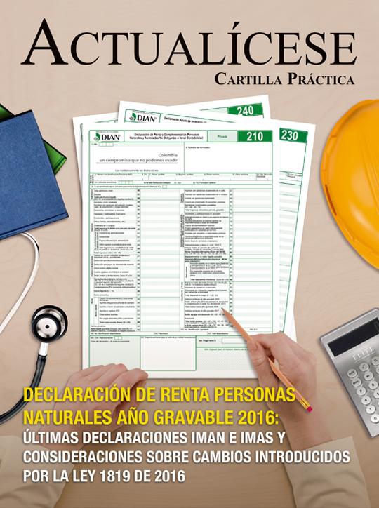 [Cartilla Práctica] Declaración de renta personas naturales año gravable 2016