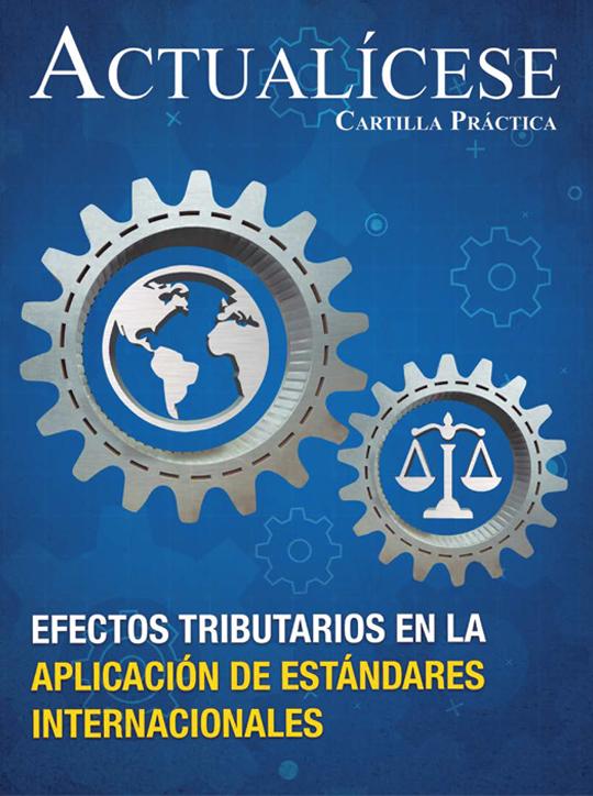 [Cartilla Práctica] Efectos tributarios en la aplicación de estándares internacionales