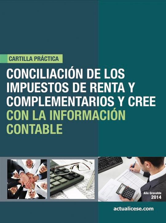 [Cartilla Práctica] Conciliación de los Impuestos de Renta y Complementarios y CREE con la Información Contable