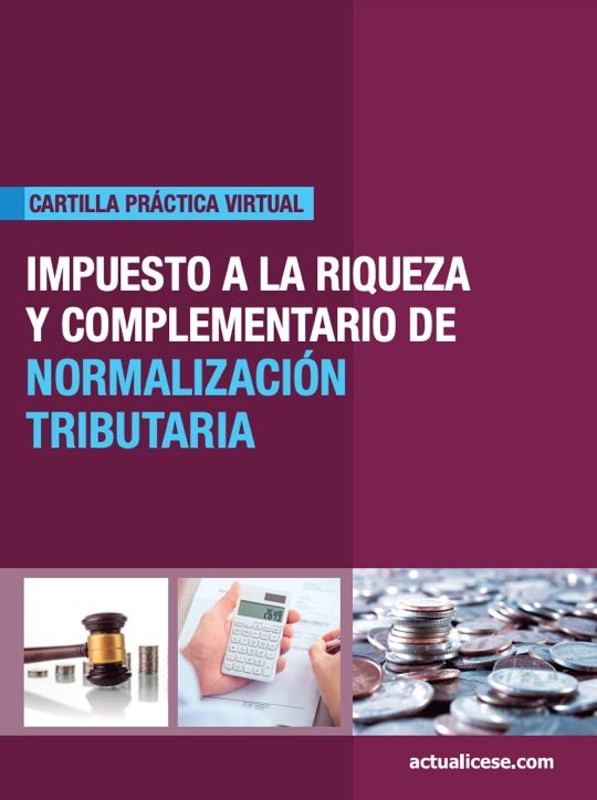 [Cartilla Práctica] Impuesto a la Riqueza y complementario de Normalización Tributaria
