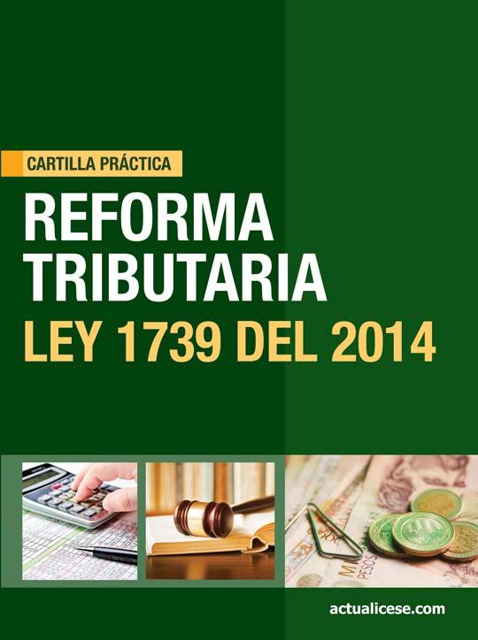 [Cartilla Práctica] Reforma Tributaria – Ley 1739 del 2014