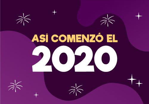 Así comenzó el 2020