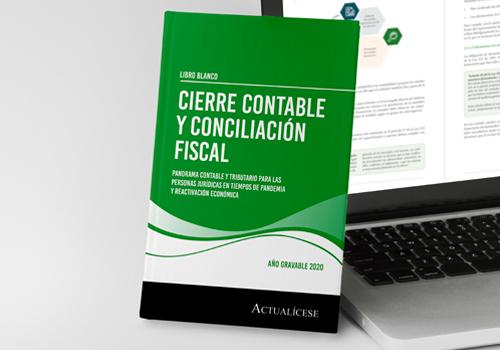 [Libro Blanco] Guía para el cierre contable y la conciliación fiscal año gravable 2020