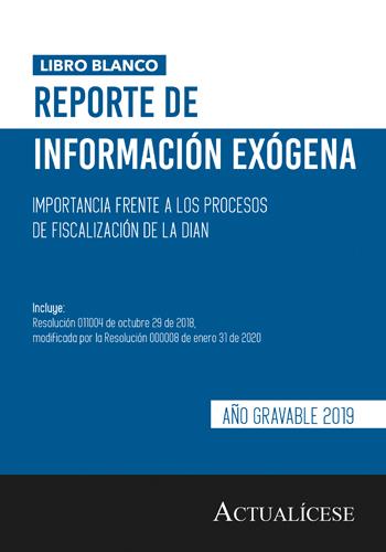 Complementos del Libro Blanco: reporte de información exógena año gravable 2019