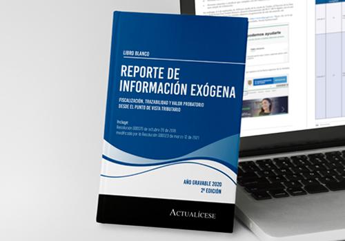 [Libro Blanco] Reporte de información exógena por el año gravable 2020