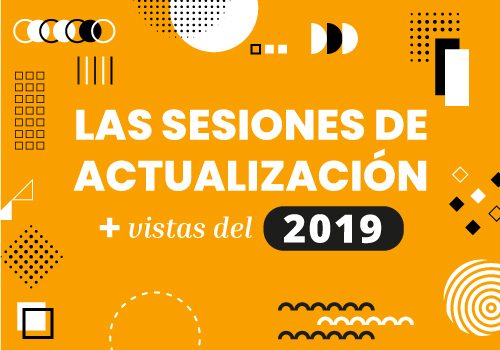 Las sesiones de actualización más vistas del 2019