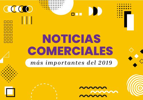 Novedades y tendencias del 2019 en materia comercial