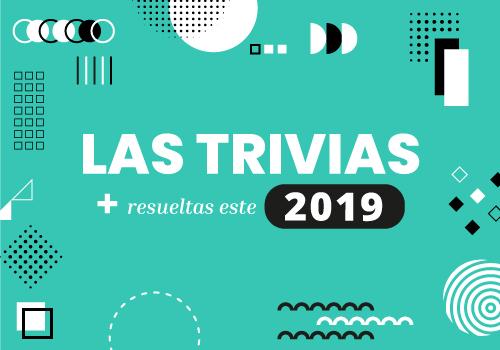 Las trivias más resueltas en este 2019