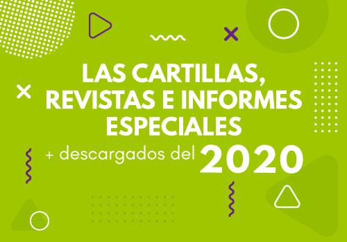 Las cartillas, revistas e informes especiales más descargados de 2020