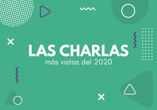 Las charlas más vistas del 2020
