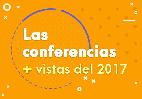 Las conferencias más vistas de 2017