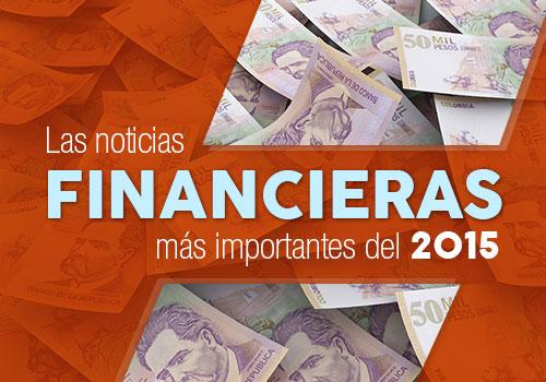 Las noticias financieras más importantes del 2015