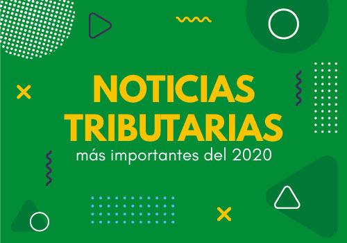 Temas tributarios más importantes de 2020