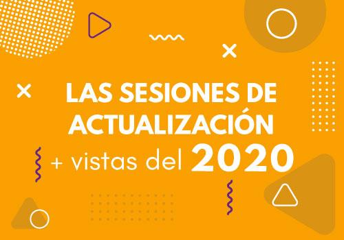 Las Sesiones de Actualización más vistas en 2020