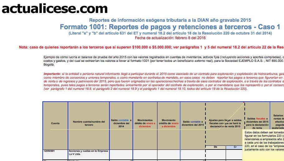 Formato 1001: información de pagos o causaciones a terceros durante el 2015 y las retenciones practicadas o asumidas sobre los mismos. Caso 1