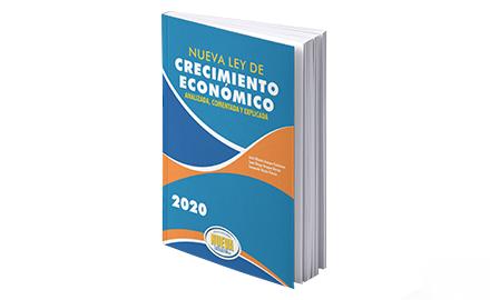 Libro Nueva ley de crecimiento económico analizada, comentada, y explicada