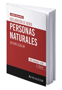 Libro blanco - Declaración de renta personas naturales -sistema cedular. Año gravable 2018 – 2da Edición.