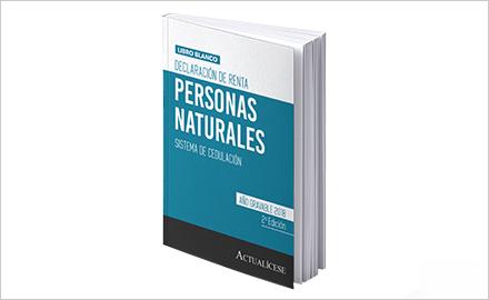 Libro blanco - Declaración de renta de personas naturales - Nuevo sistema de cedulación. Año gravable 2018 - 2da Edición.