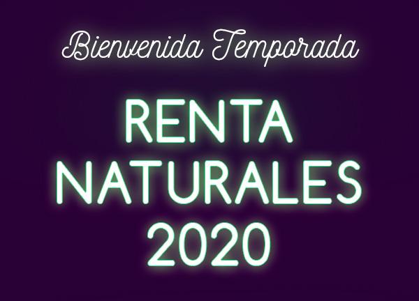 Temporada de Rentas Naturales 2020