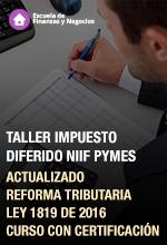 Taller impuesto diferido NIIF Pymes   Escuela de Finanzas y Negocios