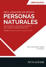 Libro Blanco: Declaración de renta personas naturales: guía para el diligenciamiento del nuevo formulario 210