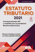 Estatuto tributario 2021 Contextualizado NIF y medidas por la pandemia, Nómina electrónica – Ediciones de la U