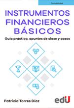 Instrumentos financieros básicos, Guía práctica, apuntes de clase y casos – Ediciones de la U