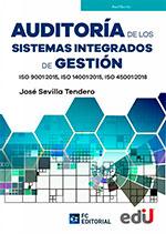 Auditoría de los sistemas integrados de gestión ISO 9001: 2015, ISO 14001: 2015, 45001:2018 – Ediciones de la U