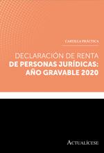 Declaración de renta de personas jurídicas 2020