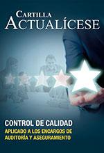 Cartilla práctica: Control de calidad aplicado a los encargos de auditoría y aseguramiento