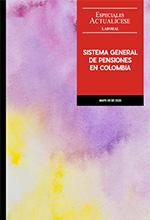 Especial: Sistema general de pensiones en Colombia