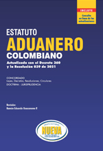 Estatuto Aduanero Colombiano 2021 – Grupo Editorial Nueva Legislación