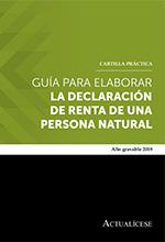 Cartilla Guía para elaborar la declaración de renta de una persona natural – año gravable 2019