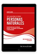 Libro multimedia- Declaración de renta personas naturales: presentación bajo las cédulas general, de pensiones y de dividendos y participaciones – 3ª Edición