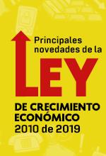 Principales novedades de la Ley de crecimiento económico  2010 de 2019 por Diego Guevara