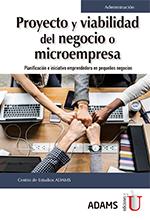 Proyecto y viabilidad del negocio o microempresa. Planificación e iniciativa emprendedora en pequeños negocios – Ediciones de la U