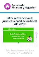 Taller renta de personas jurídicas y conciliación fiscal año gravable 2019– Escuela de finanzas y negocios