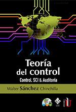 TEORÍA DEL CONTROL Control, SCI & Auditoría
