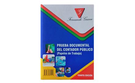 Libro impreso <br> Prueba Documental del Contador Público - Papeles de trabajo - 4ta Edición - Fernando Gasca