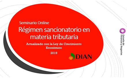 Régimen sancionatorio en materia tributaria-Escuela de finanzas y negocios