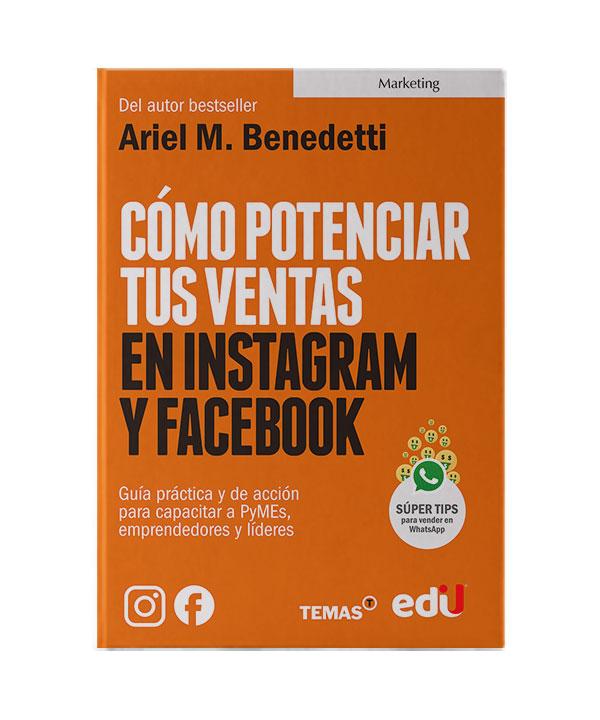 Cómo potenciar tus ventas en instagram y facebook – Ediciones de la U