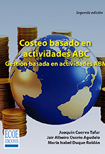 Costeo basado en actividades ABC. Gestión basada en actividades ABM