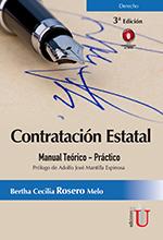 Contratación estatal, manual teórico/práctico 3ra Edición