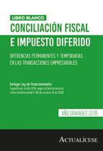 Conciliación fiscal e impuesto diferido: Diferencias permanentes y temporarias en las transacciones empresariales – Año gravable 2019