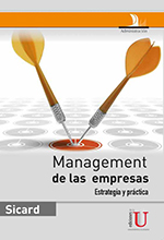 Management de las empresas. Estrategia y práctica