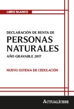 Libro blanco: Declaración de renta de personas naturales año gravable 2017 – Nuevo sistema de cedulación